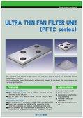 ULTRA THIN FAN FILTER UNIT(PFT2 series)(English)